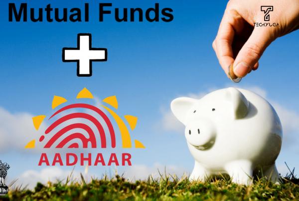 Aadhaar card to Mutual Funds. link aadhaar with mutual fund