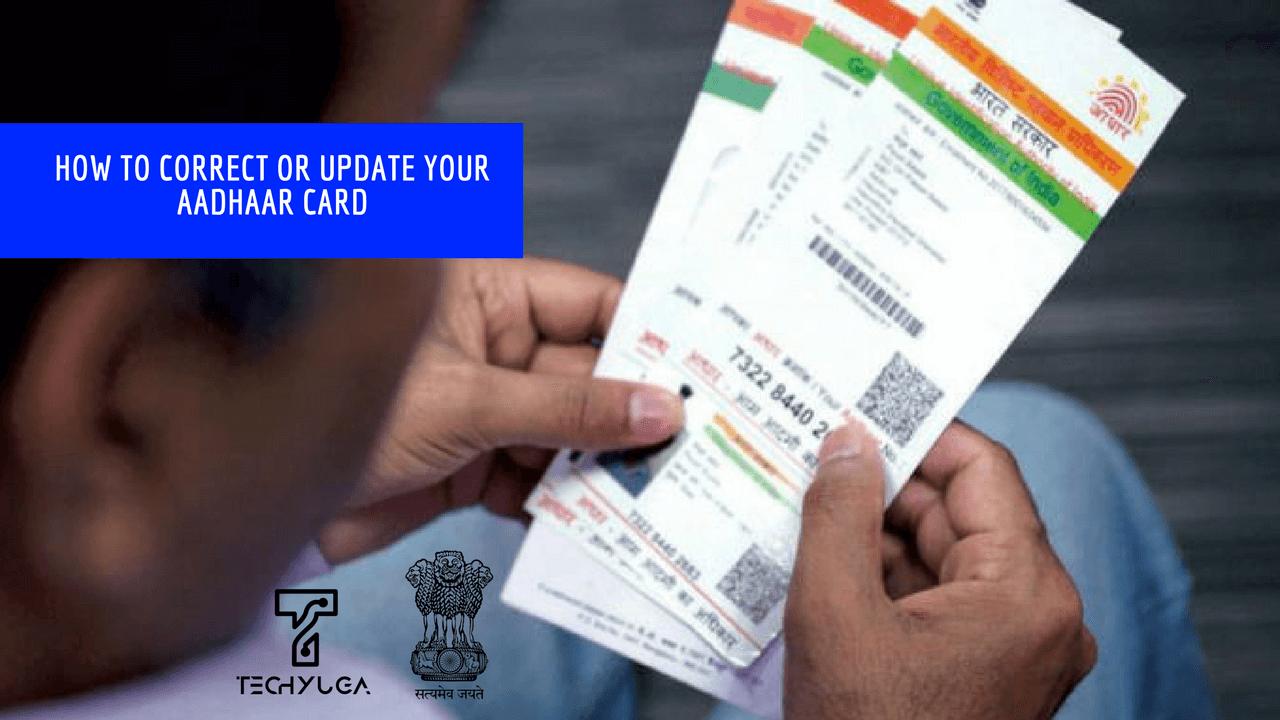 Correct Your Aadhaar Card Details