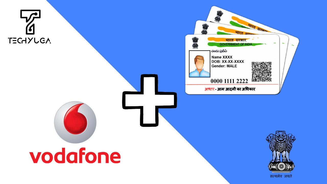 Link Vodafone Number With Aadhaar Card