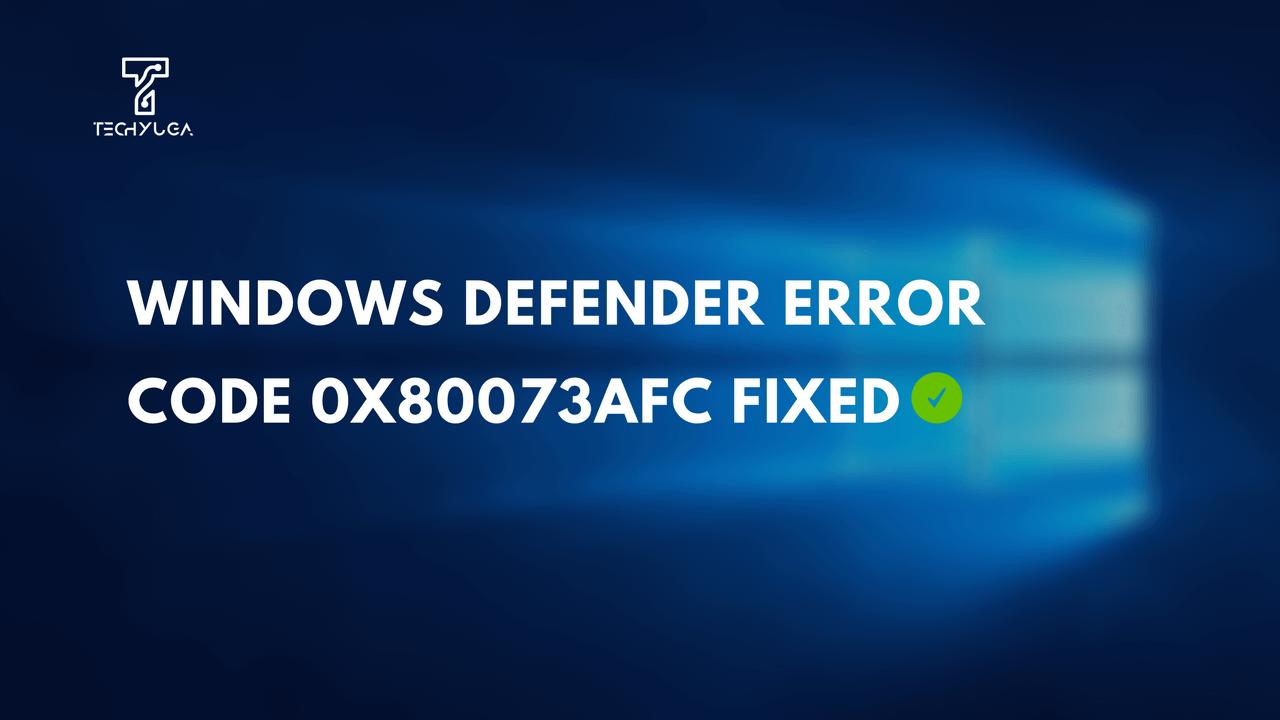 Error Code 0x80073afc