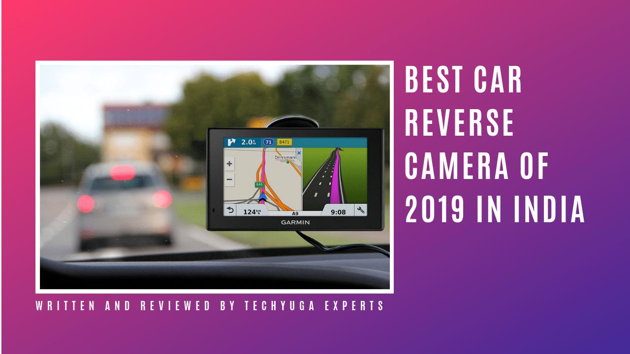 Best Car Reverse Camera in India