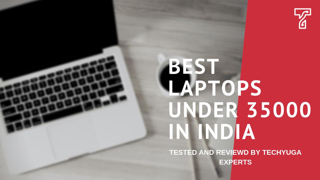 best laptops under 35000 in India