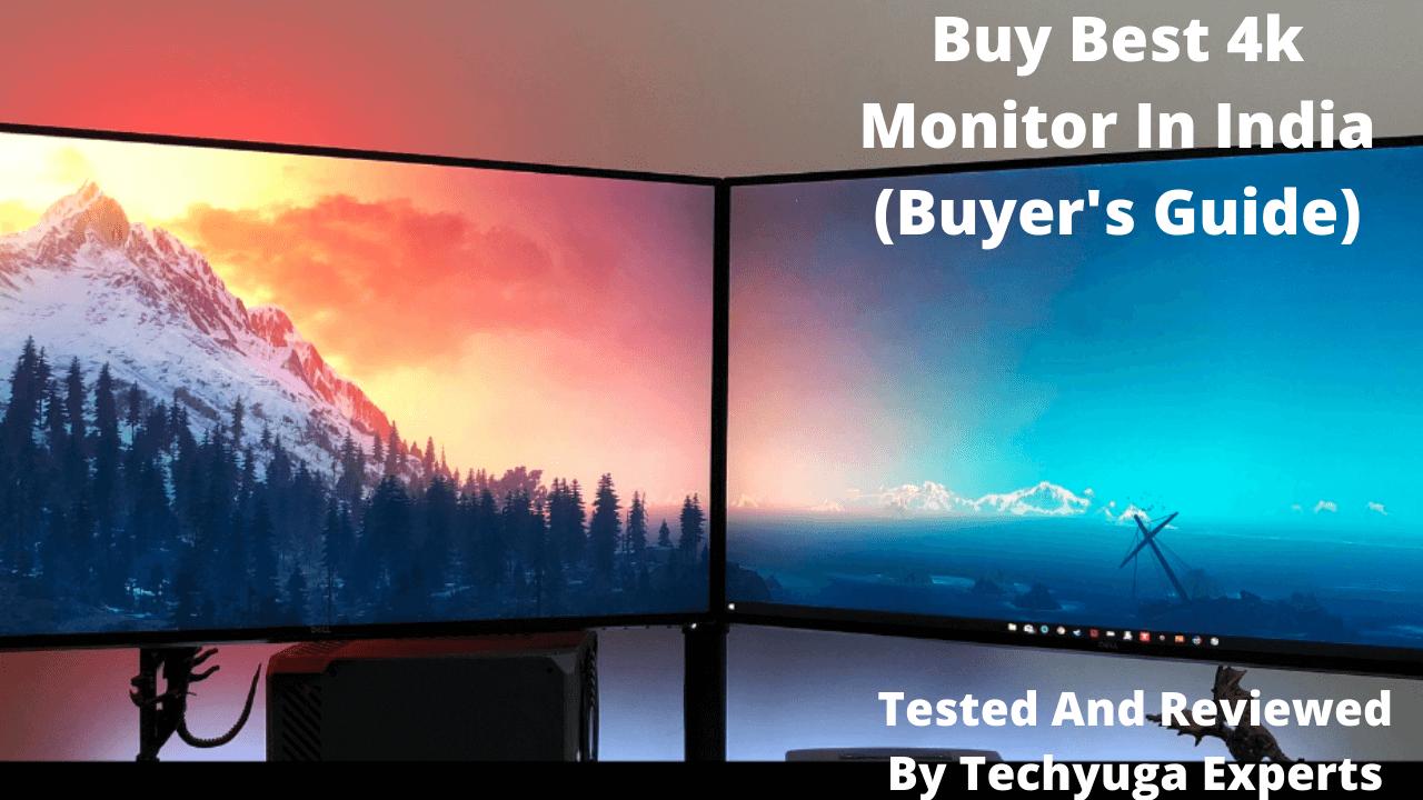 Buy Best 4k Monitor In India