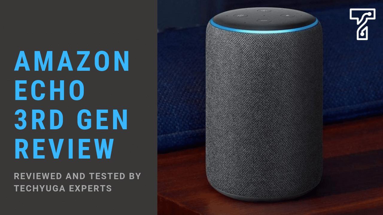 Amazon Echo 3rd Gen Review