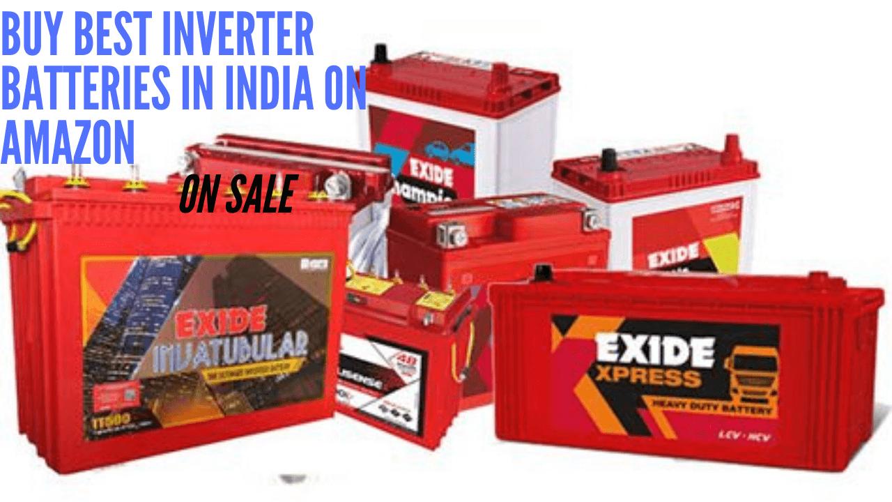 Best Inverter Batteries In India