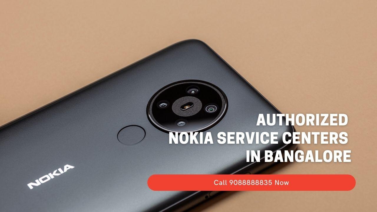 Authorized NOKIA service Centers In Bangalore
