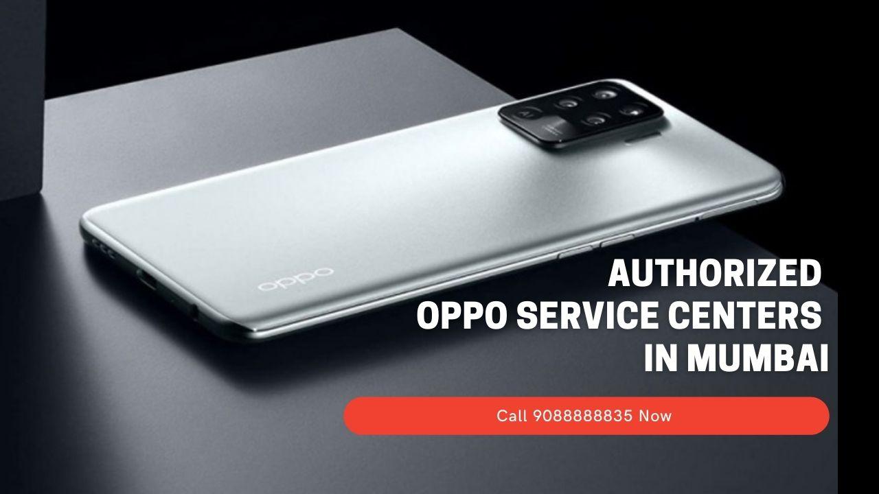 Authorized OPPO service Centers In mumbai