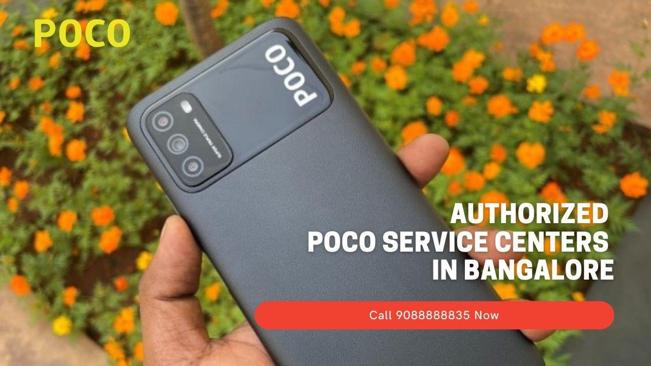 Authorized POCO service Centers In Bangalore