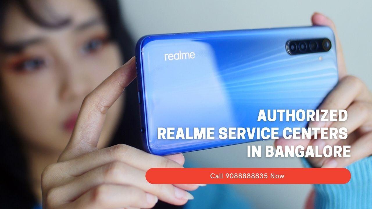 Authorized Realme service Centers In Bangalore
