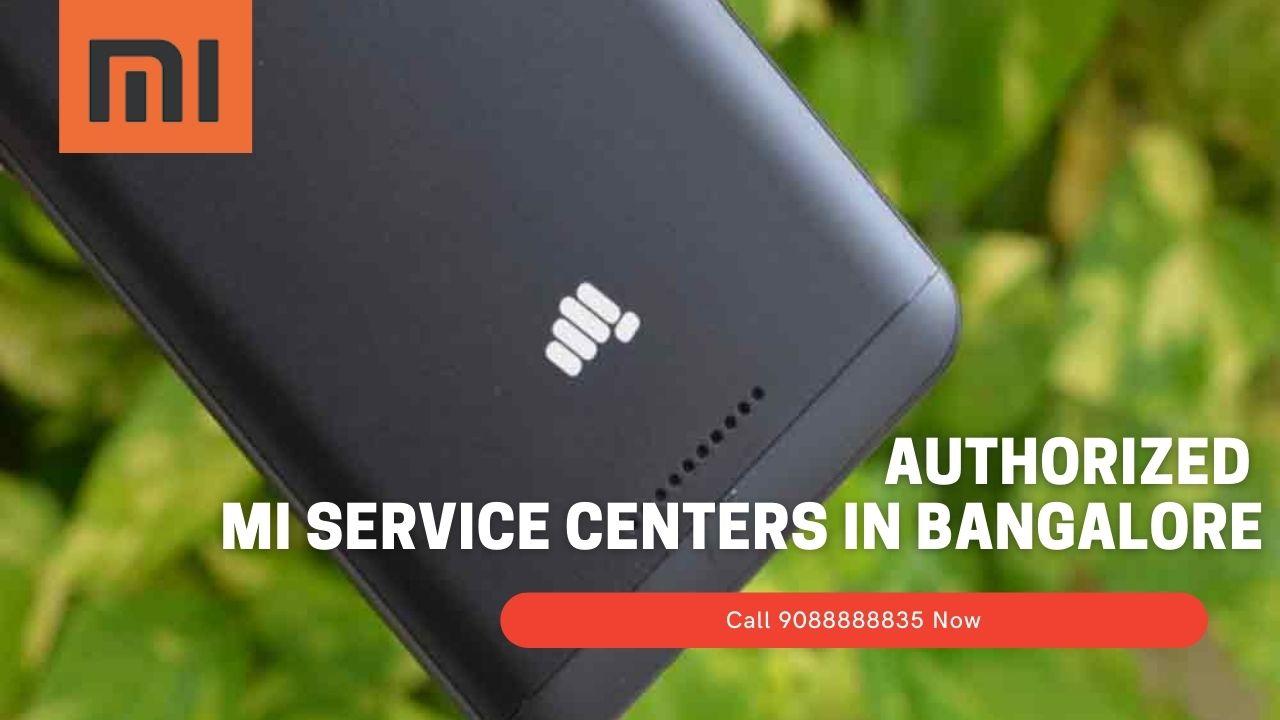 Authorized mi service Centers In Bangalore