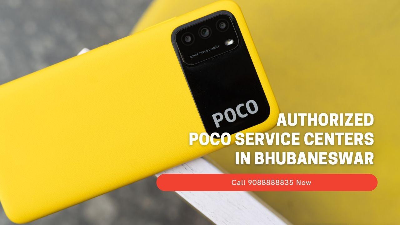 Authorized Poco service centers In Bhubaneswar