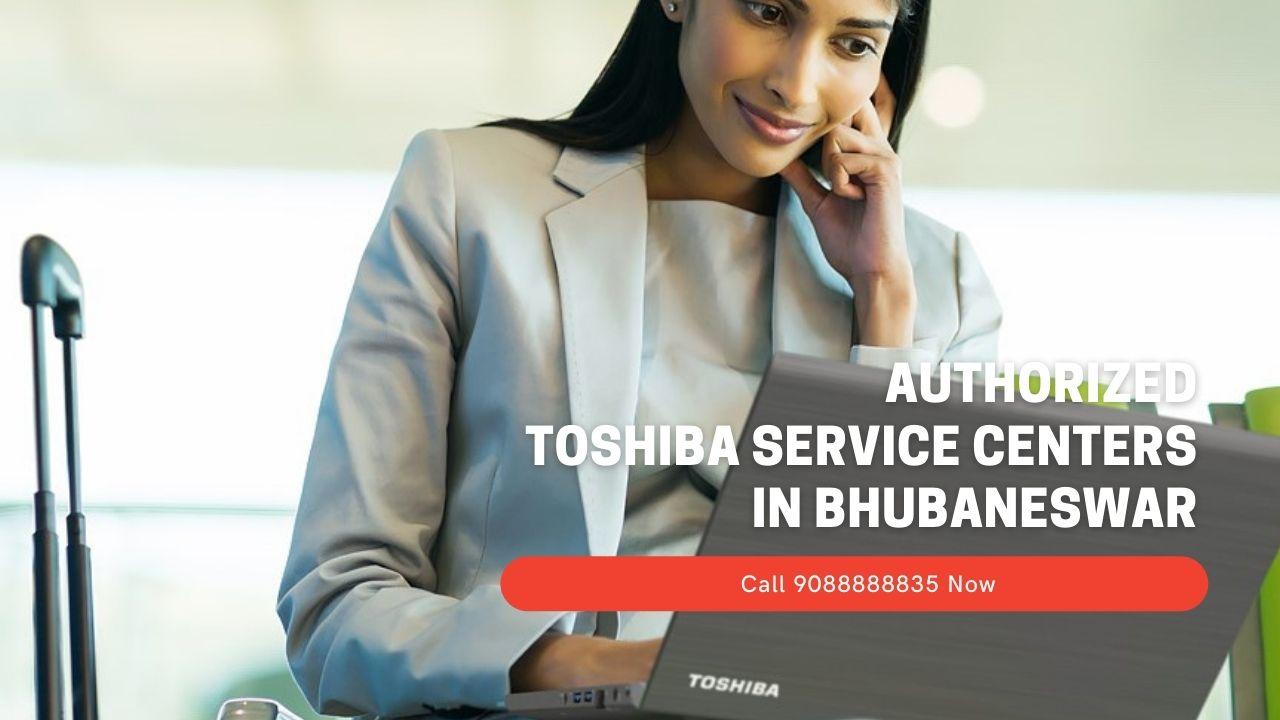 Authorized Toshiba service center In Bhubaneswar