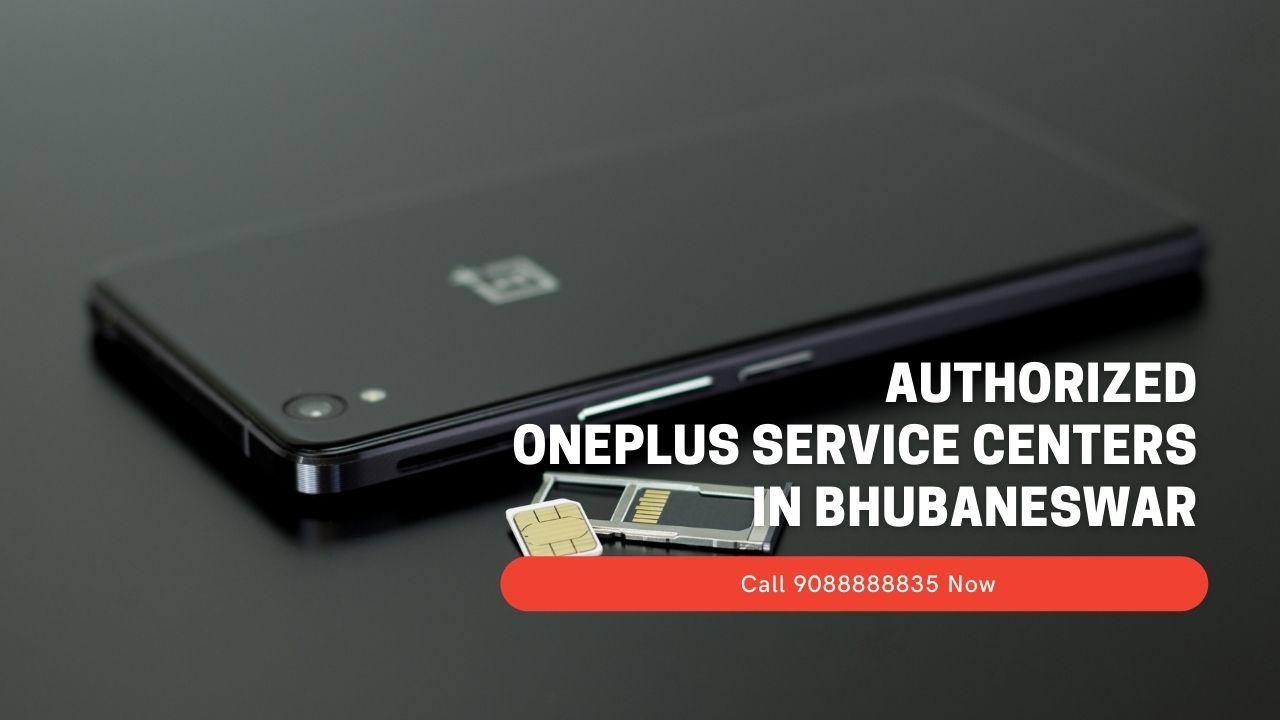 Authorized OnePlus Service Centers In Bhubaneswar
